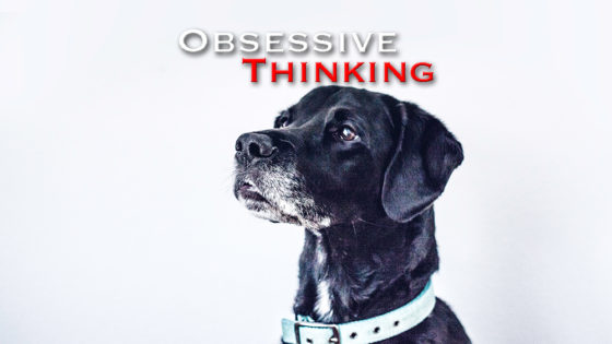 Obsessive Thinking