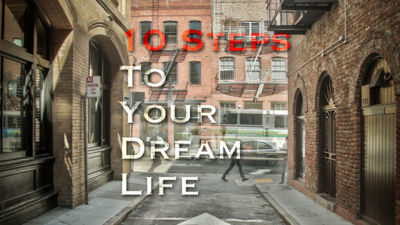 10 steps How to pursue your dream