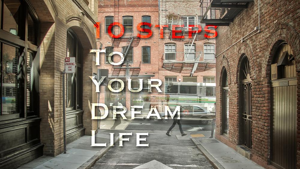 10 steps How to pursue your dream