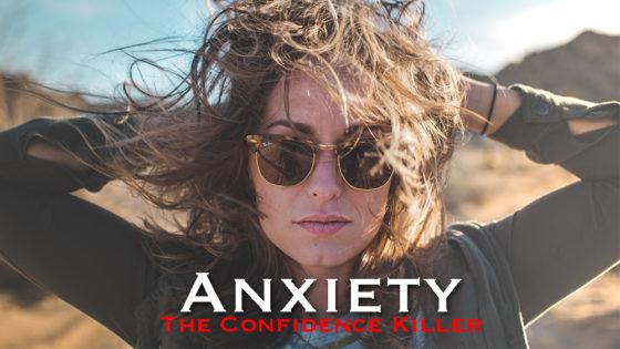 Anxiety Confidence Killer