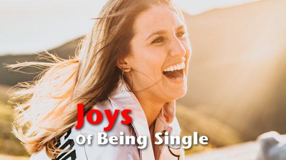 Joys Of Being Single