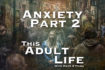 Ep5 Anxiety Part 2 Understanding & Overcoming Anxiety