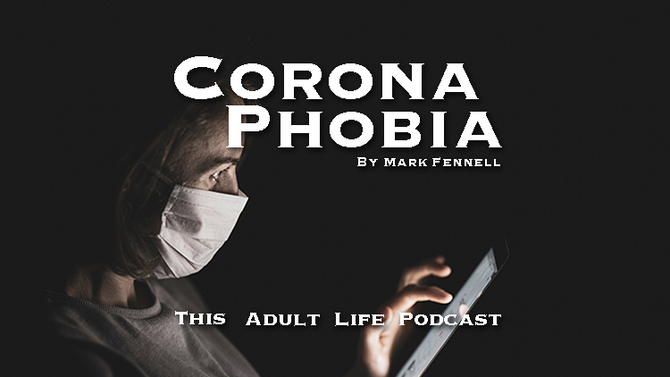 Coronaphobia Overcoming The Fear