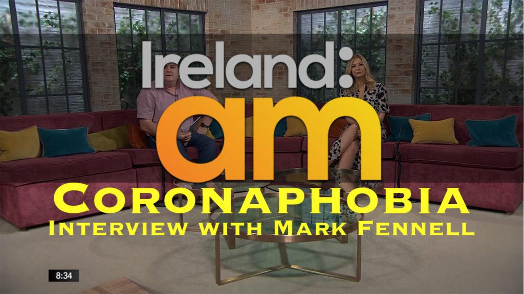 corona phobia interview irelandam mark fennell